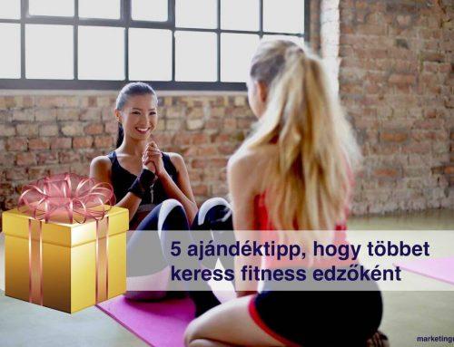 5 ajándéktipp, hogy többet keress fitnesz edzőként